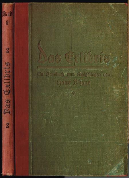 Das Exlibris. Ein Handbuch zum Nachschlagen. Mit: Hans Rhaue: