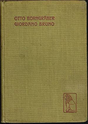 Giordano Bruno. Das neue Jahrhundert. Eine Tragödie und Ouverture zur neuen Zeit. Mit Vorwort ...