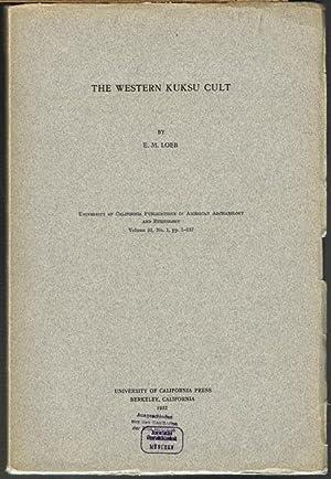 The Western Kuksu Cult.: E. M. Loeb: