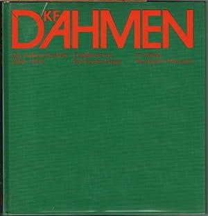 K. F. Dahmen. Das malerische Werk 1950-1972.