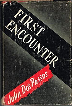 First Encounter.: John Dos Passos:
