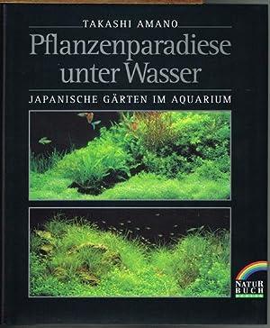 pflanzenparadiese unter wasser japanische g rten im aquarium von takashi amano naturbuch. Black Bedroom Furniture Sets. Home Design Ideas