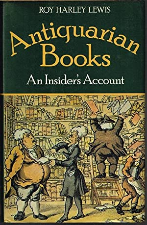 Antiquarian Books: An Insider's Account.