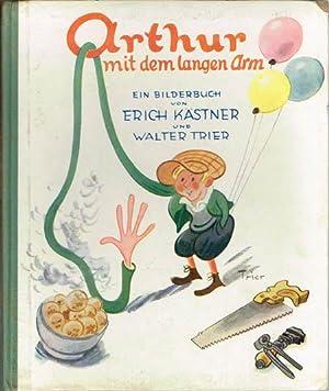 Arthur mit dem langen Arm. Ein Bilderbuch: Erich Kästner: