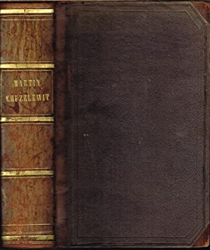 The Life and Adventures of Martin Chuzzlewit.: Charles Dickens: