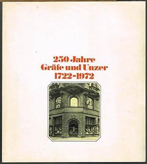 250 Jahre Gräfe und Unzer 1722-1972. Herausgegeben
