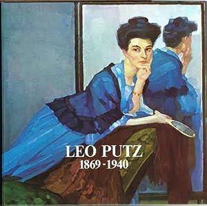 Leo Putz 1869-1940. Gedächtnisausstellung zum 40. Todestag.