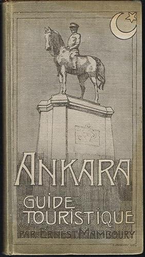 Ankara. Guide Touristique.: Ernest Mamboury: