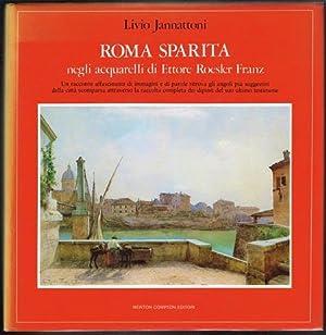 Roma Sparita negli acquarelli di Ettore Roesler: Livio Jannattoni: