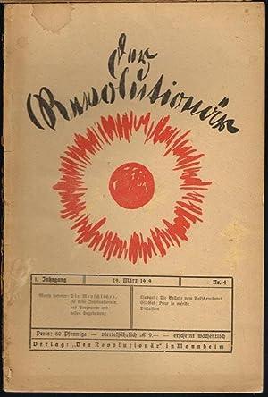 Der Revolutionär. Herausgegeben von Moritz Lederer. 1. Jahrgang. 19. März 1919. Nr. 4.
