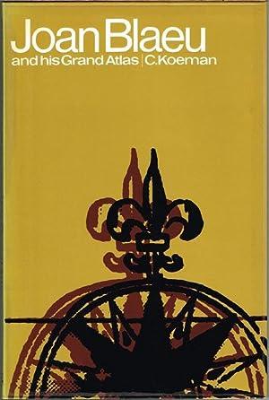 Joan Blaeu and his Grand Atlas.: C. Koeman:
