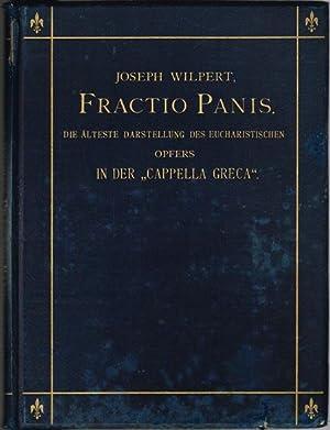 Fractio Panis. Die älteste Darstellung des eucharistischen