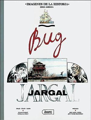 Bug Jargal (castellano): Dibujo: Nicolás de Crecy