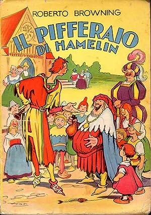 Il pifferaio di Hamelin. Storia per bambini: BROWNING R.
