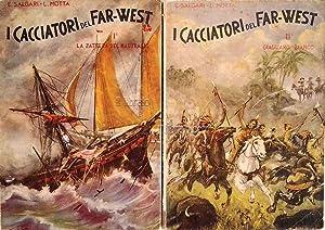 I cacciatori del Far West: SALGARI E. / MOTTA L.
