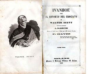 Ivanhoe ossia il ritorno del crociato. Versione: SCOTT W.