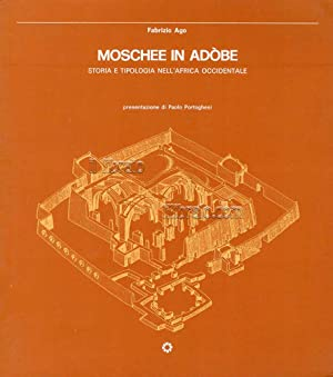Moschee in Adòbe. Storia e tipologia nell'Africa occidentale
