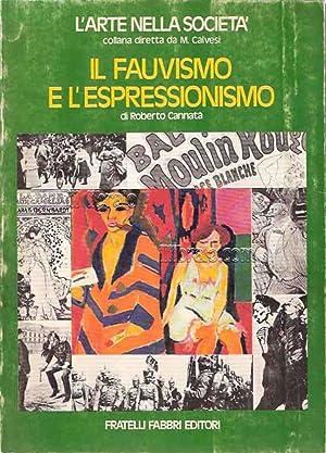 Il Fauvismo e l'Espressionismo: CANNATA R.