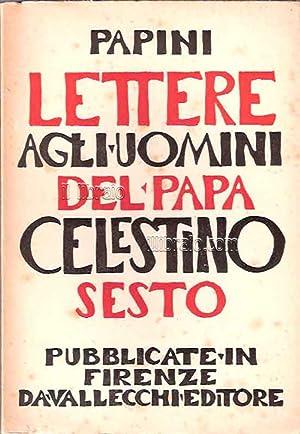 Lettere agli uomini di Papa Celestino VI: PAPINI G.