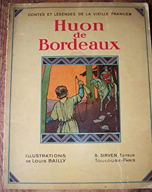 Huon de Bordeaux (Contes Et Legendes De La Vieille France)
