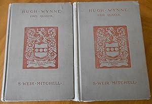 Hugh Wynne, Free Quaker, Sometime Brevet Lieutenant-Colonel: Mitchell, S. Weir