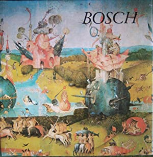 Hieronymus Bosch, The Man and His Paintings