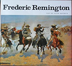 Frederic Remington: Paintings, Drawings, and Sculpture in the Amon Carter Museum and the Sid W. R...