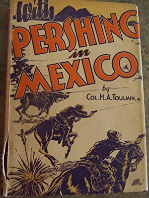 With Pershing in Mexico