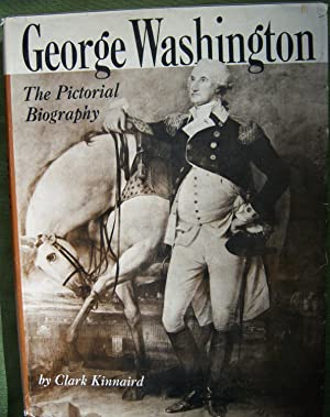 George Washington, The Pictorial Biography