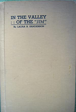 In the Valley of the Jim
