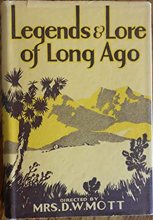 Legends and Lore of the Long Ago (Ventura County California)