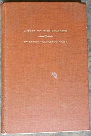 A Trip to the Prairies, and in the Interior of North America (1837-1838)