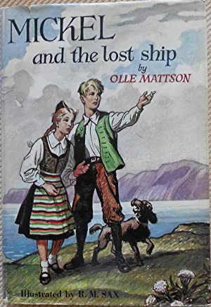 Mickel and the Lost Ship: Mattson, Olle