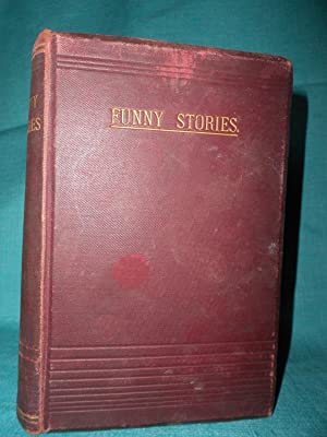 Funny Stories by Mark Twain and Letters to Punch by Artemus Ward