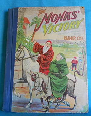 The Monk's Victory: A Collection of Stories, Anecdotes and Charming Sketches for Young People