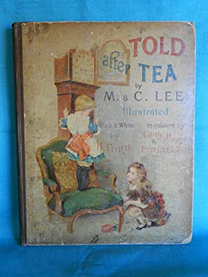 Told after Tea