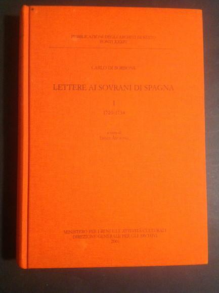 LETTERE AI SOVRANI DI SPAGNA- VOL. III- 1740- 1744 - CARLO DI BORBONE