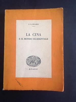 LA CINA E IL MONDO OCCIDENTALE: E. R. HUGHES