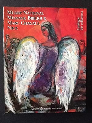 MUSEE NATIONAL. MESSAGE BIBLIQUE. MARC CHAGALL. NICE: AAVV