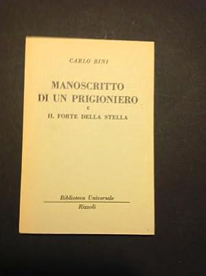 MANOSCRITTO DI UN PRIGIONIERO E IL FORTE: CARLO BINI
