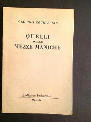 QUELLI DALLE MEZZE MANICHE: GEORGES COURTELINE