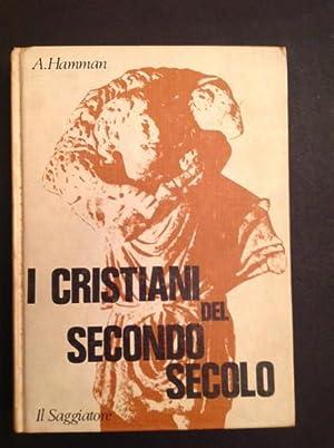 I CRISTIANI DEL SECONDO SECOLO: ADALBERT G. HAMMAN