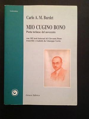 MIO CUGINO BONO POETA TORINESE DEL NOVECENTO: CARLO ALFONSO MARIA BURDET