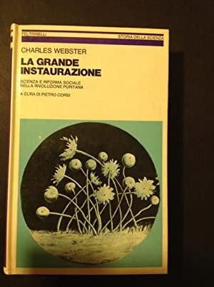 LA GRANDE INSTAURAZIONE SCIENZA E RIFORMA SOCIALE: CHARLES WEBSTER