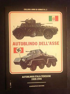 AUTOBLINDO DELL'ASSE AUTOBLINDO ITALO-TEDESCHE 1920 - 1945: ALBERTO PIRELLA