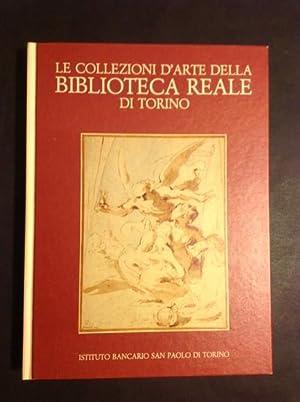 LE COLLEZIONI D'ARTE DELLA BIBLIOTECA REALE DI: GIANNI CARLO SCIOLLA