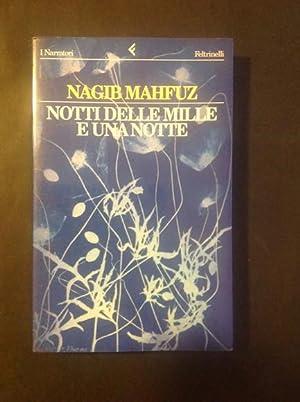 NOTTI DELLE MILLE E UNA NOTTE: NAGIB MAHFUZ