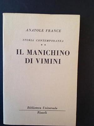 STORIA CONTEMPORANEA- IL MANICHINO DI VIMINI: ANATOLE FRANCE