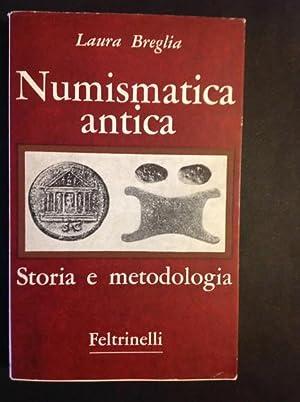 NUMISMATICA ANTICA STORIA E METODOLOGIA: LAURA BREGLIA
