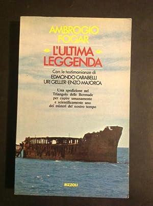 L'ULTIMA LEGGENDA: AMBROGIO FOGAR